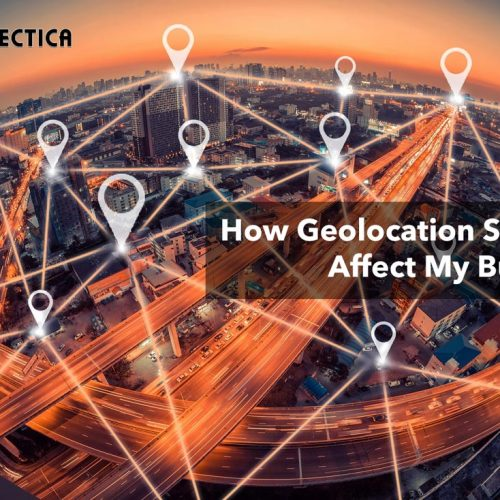 How Geolocation Services Affect My Business