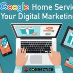 Should Google Home Services Be A Part of Your Digital Marketing Plan?