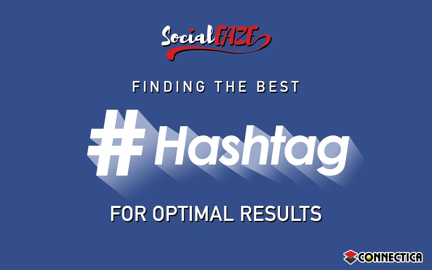 Finding The Best Hashtags