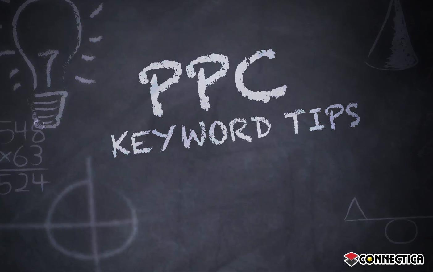 PPC Keyword Tips
