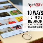 10 Ways To Use Instagram For Online Brand Exposure
