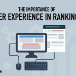 The Importance of User Experience in Rankings