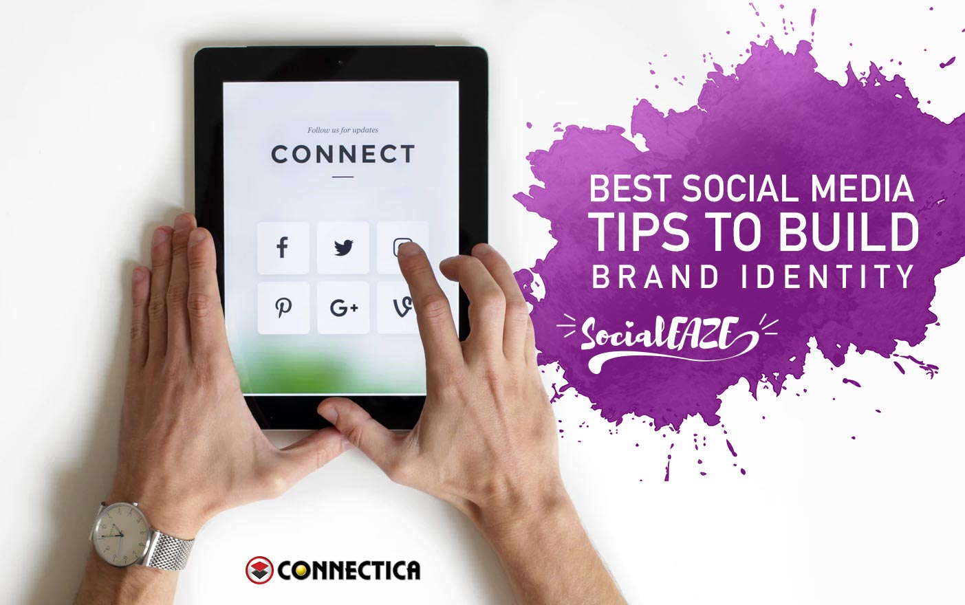 Best Social Media Tips To Build Brand Identity