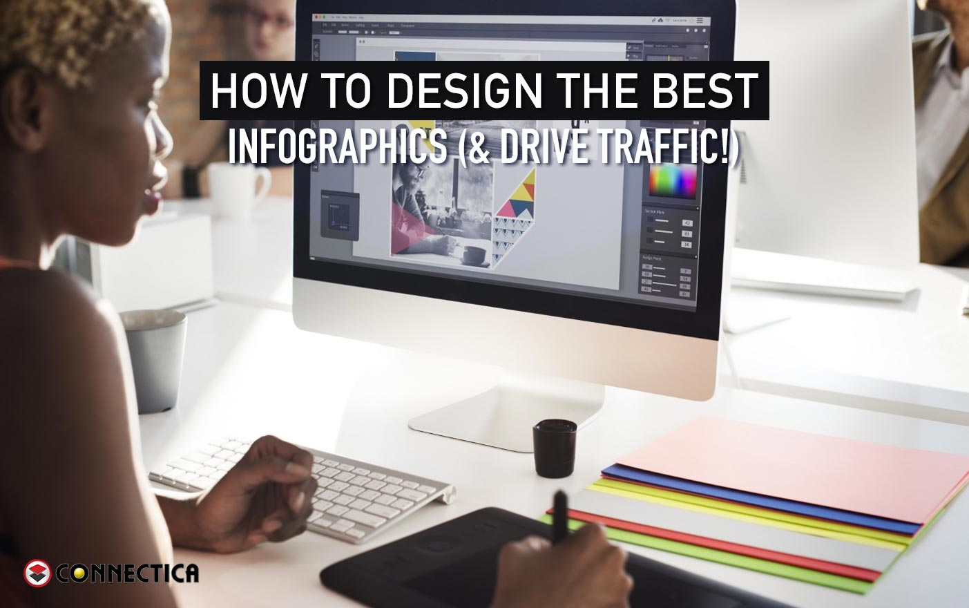 How To Design The Best Infographics (& Drive Traffic!)