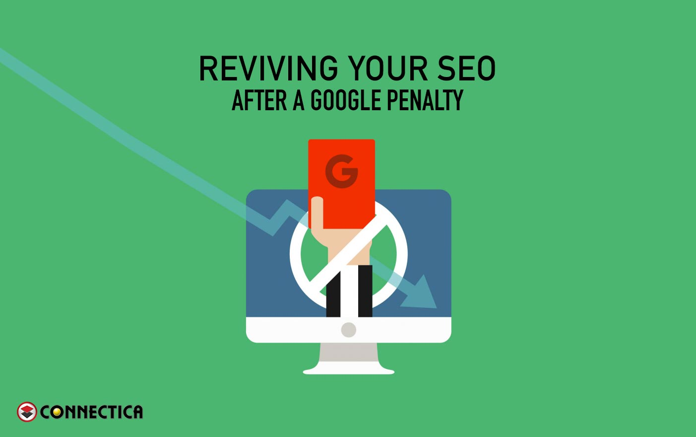 Reviving Your SEO After A Google Penalty
