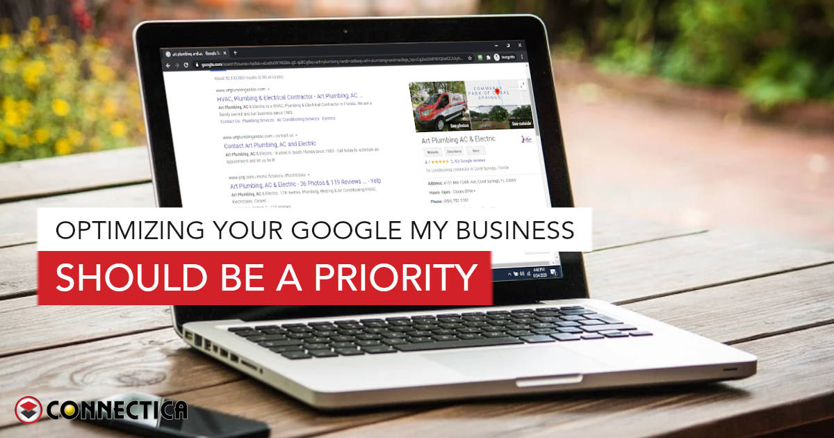 Optimizing Your Google My Business Should Be A Priority