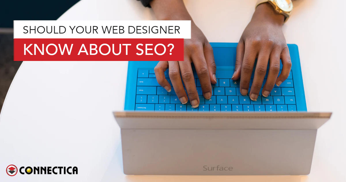 Should Your Web Designer Know About SEO?