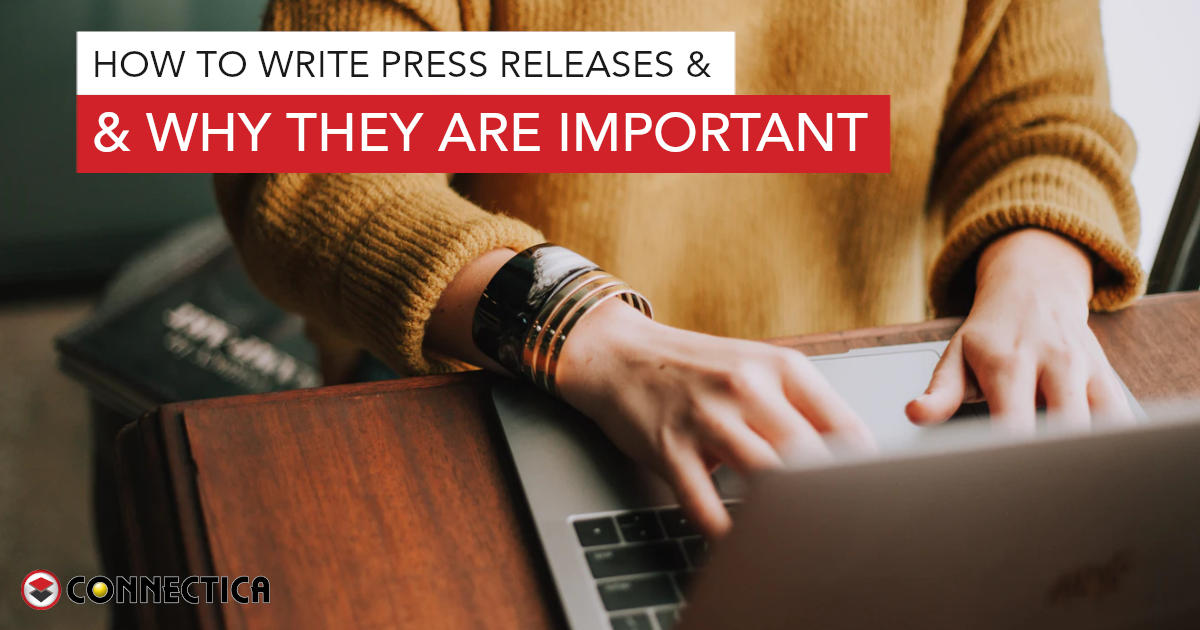 How To Write Press Releases & Why They Are Important