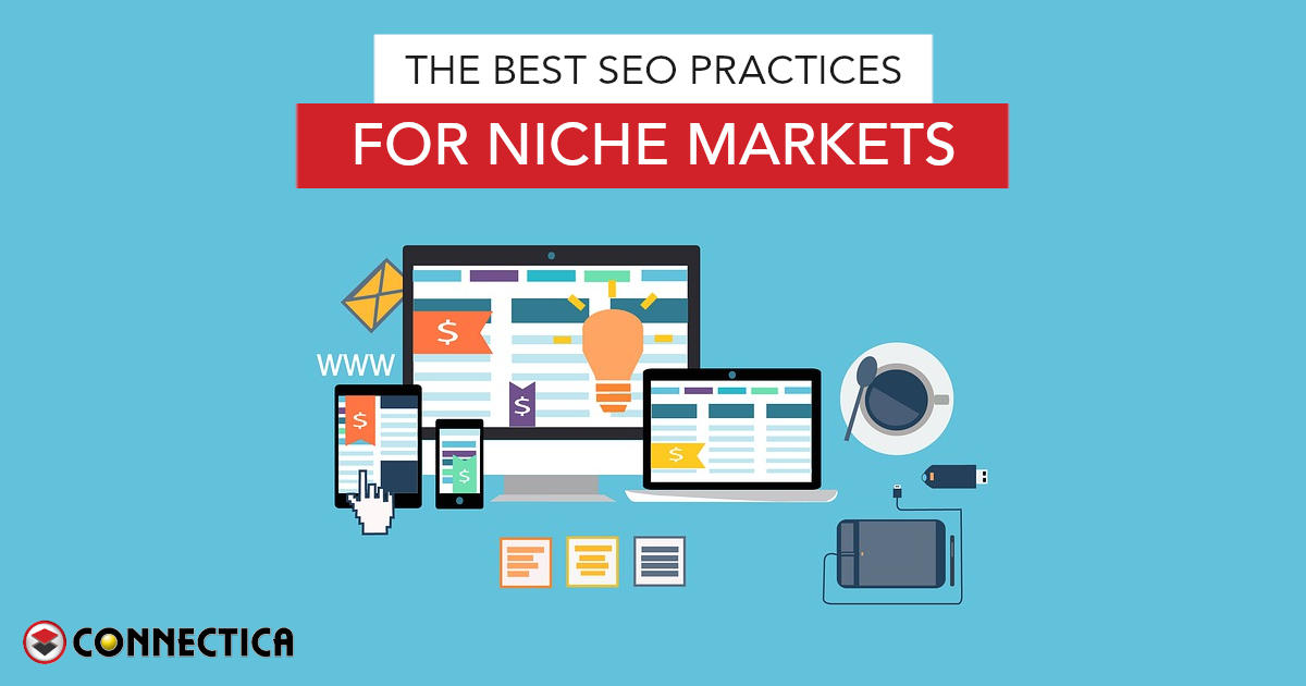 The Best SEO Practices For Niche Markets