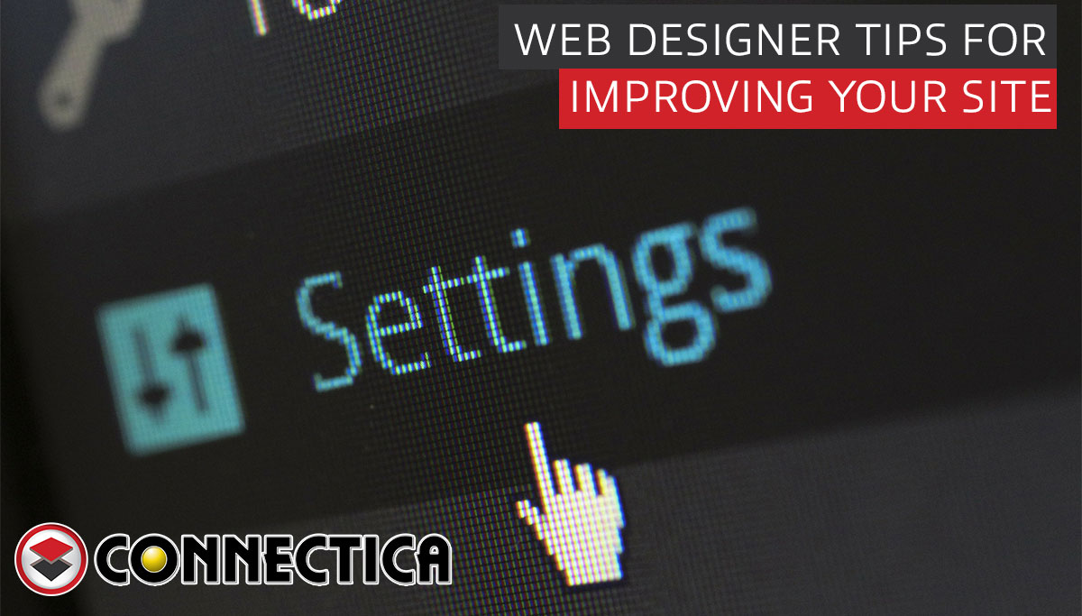 Web Designer Tips For Improving Your Site