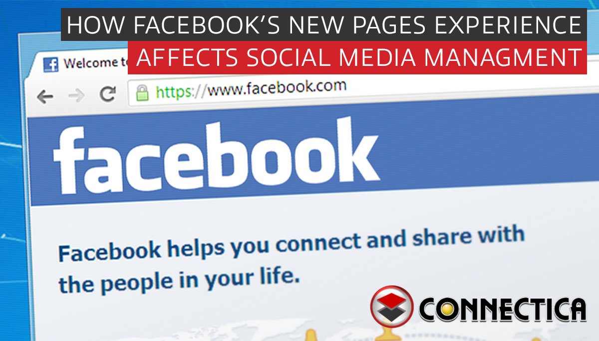 How Facebook's New Pages Experience Affects Social Media Management