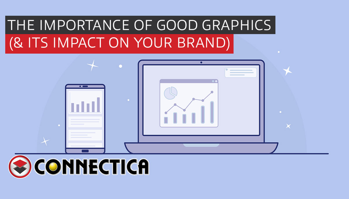 The Importance Of Good Graphic Design